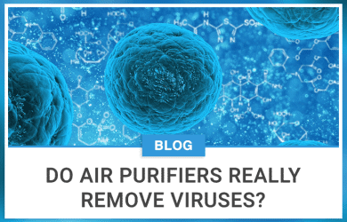 Do Air Purifiers Really Remove Viruses