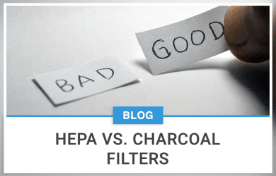 HEPA Vs. Charcoal (Carbon) Filters