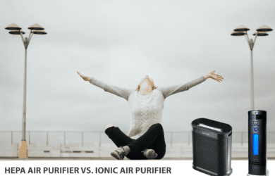 HEPA Air Purifier vs. Ionic Air Purifier