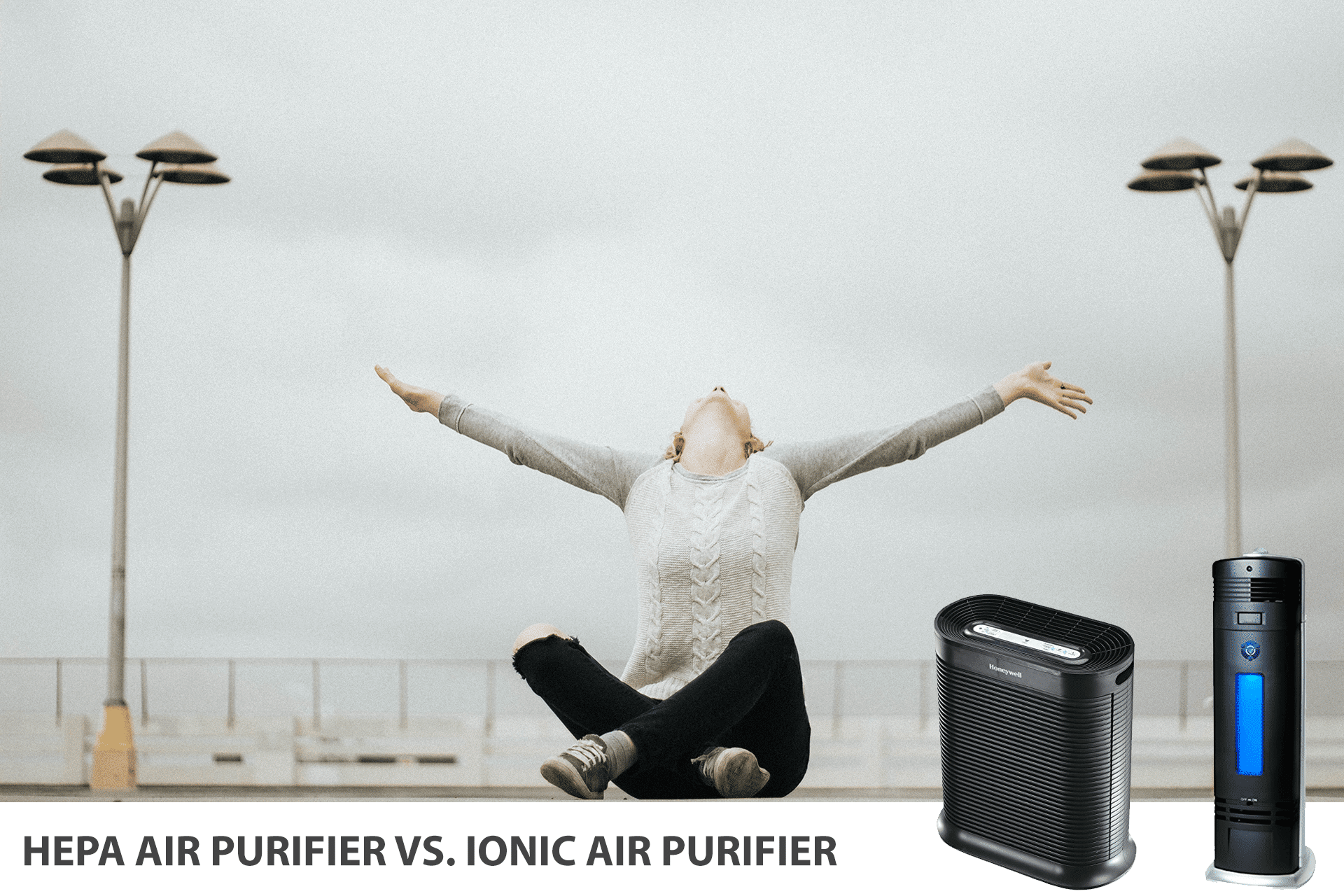 Hepa Air Purifier Vs Ionic Air Purifier Difference And