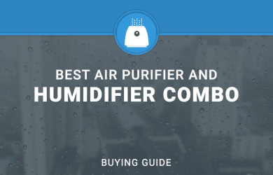 BEST AIR PURIFIER AND HUMIDIFIER COMBO PRODUCTS