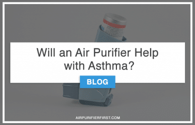 Will an Air Purifier help with asthma?