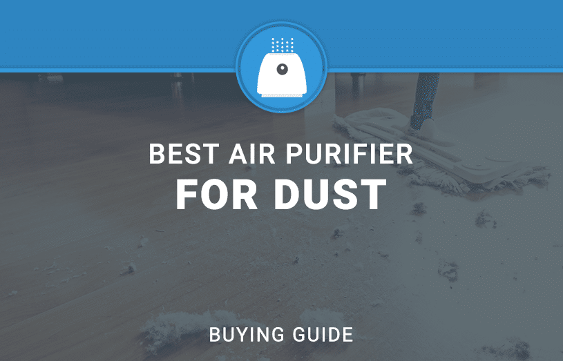 best air purifier for dust