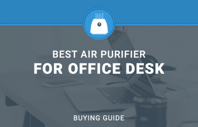 Best air Purifier For Office Desk