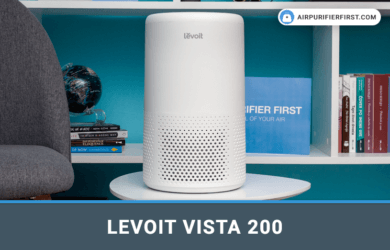 Levoit Vista 200 Air Purifier Review
