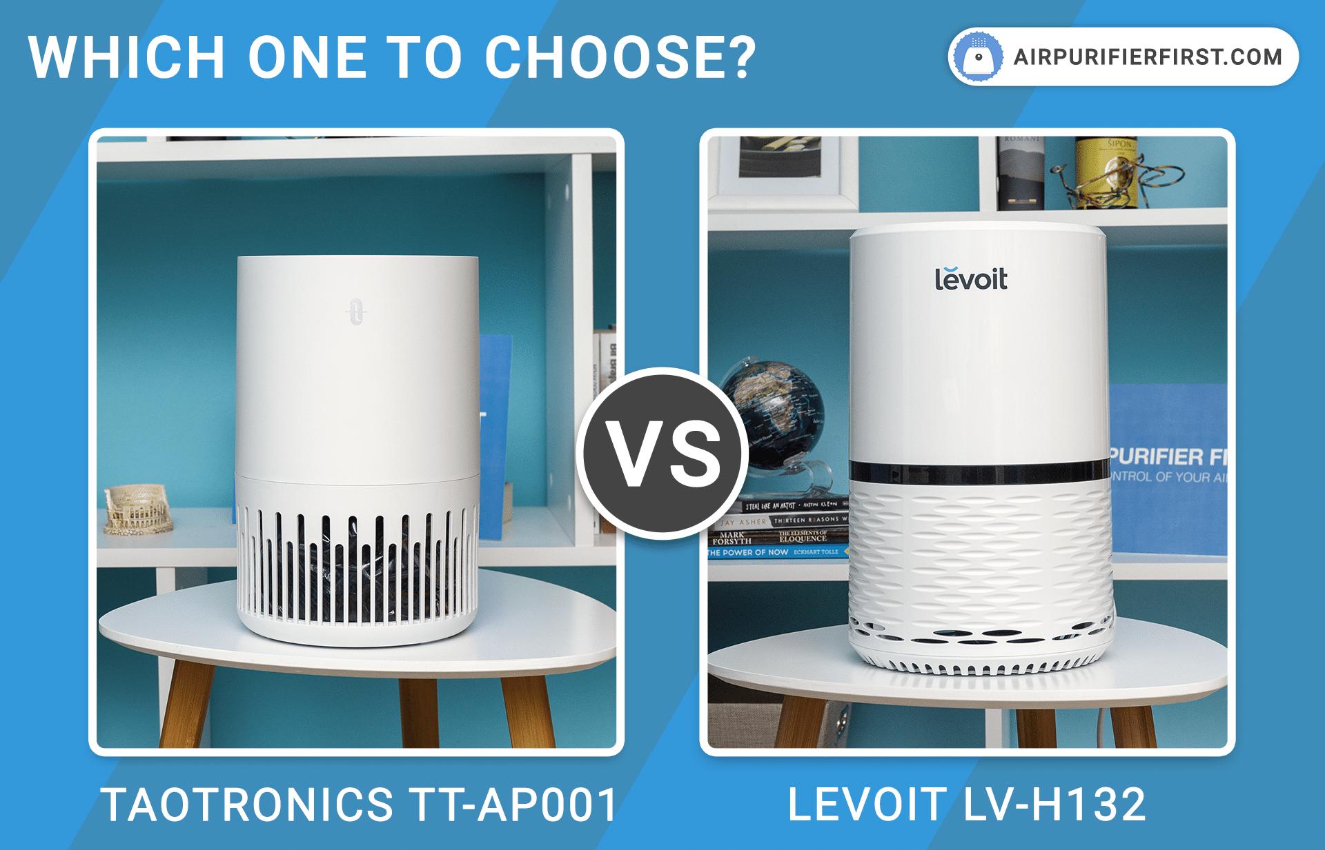 TaoTronics TT-AP001 Vs Levoit LV-H132 - Comparison