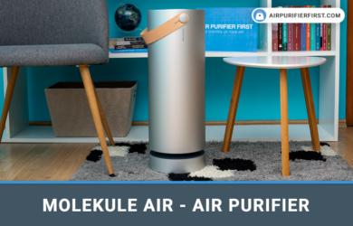 Molekule Air - Air Purifier Review